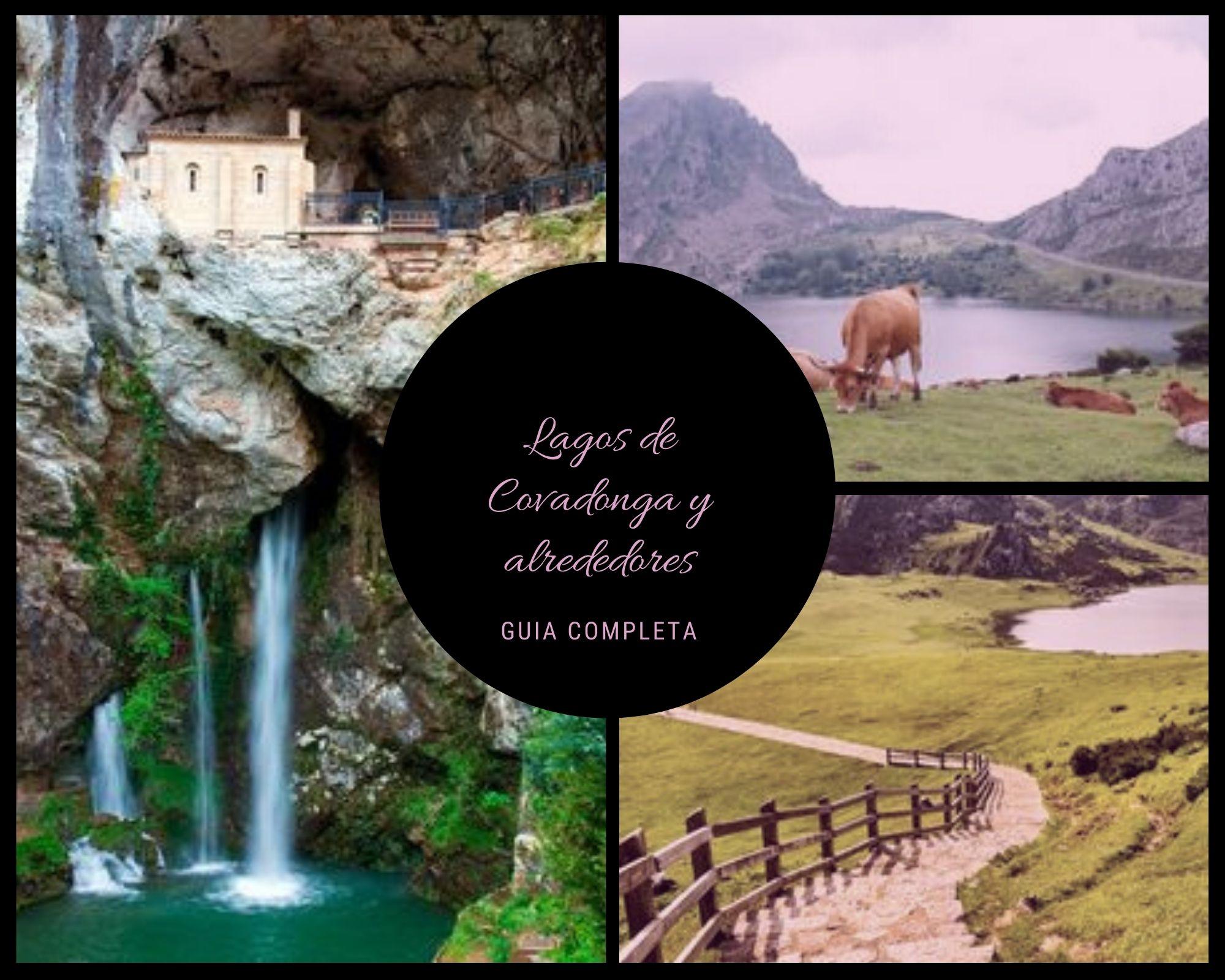 Guía para visitar los Lagos de Covadonga y su entorno